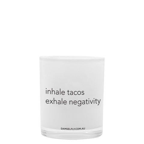 Damselfly: Inhale Tacos Exhale Negativity