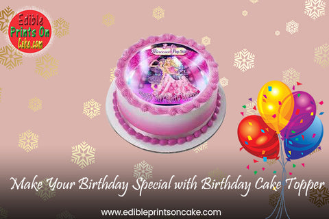 Make Your Birthday Special with Birthday Cake Topper
