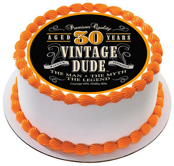 Vintage Dude 30th Edible Cake And Cupcake Topper Decor