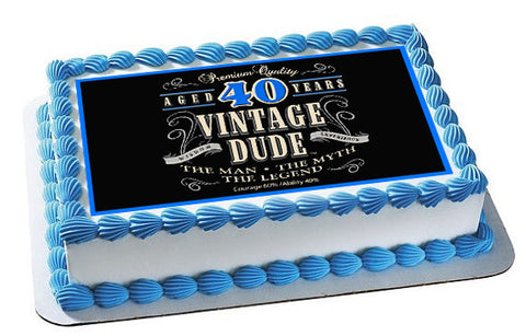 Vintage Dude 40th - Edible Cake Topper OR Cupcake Topper, Decor