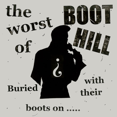 Boot hill-Buried With Their Boots On