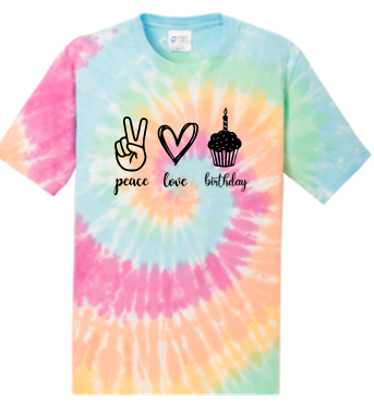 Peace Love Birthday T-Shirt (Multiple colors)
