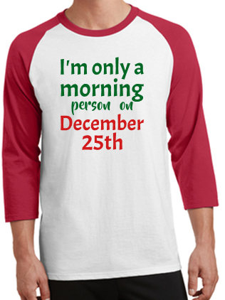 Morning Person Christmas Shirt PC55YRS/RS