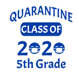 Class of Quarantine T-Shirt (Multiple colors)