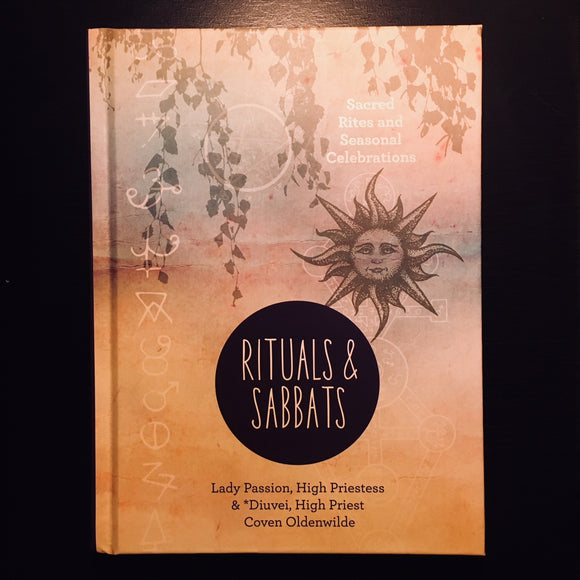 Rituals & Sabbats: Sacred Rites and Seasonal Celebrations