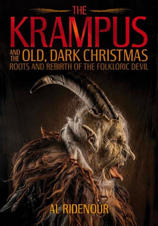 Krampus And The Old, Dark Christmas Roots and Rebirth of the Folkloric Devil