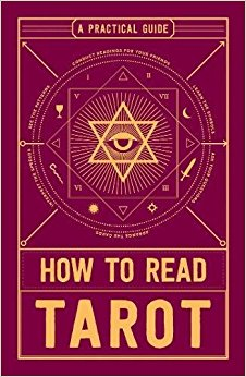 How to Read Tarot: A Practical Guide