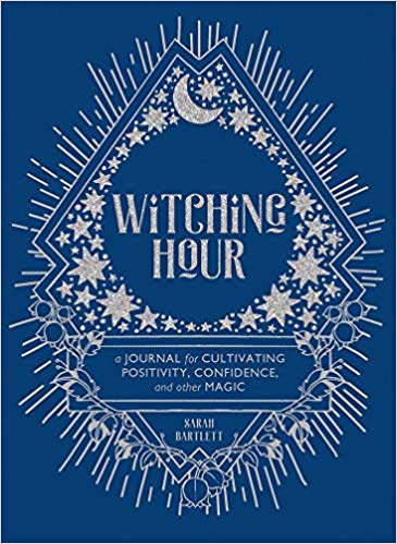 Witching Hour: A Journal for Cultivating Positivity, Confidence, and Other Magic
