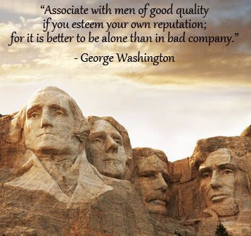 """Associate with men of good quality"""