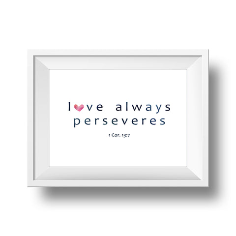 Big Heart Collection: Love Always Perseveres