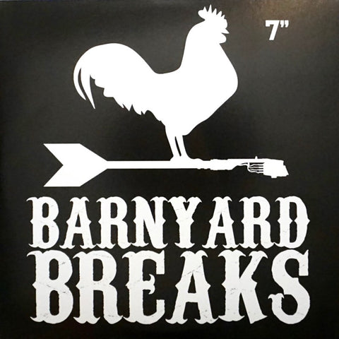 "Barnyard Breaks 7"" Black Vinyl"