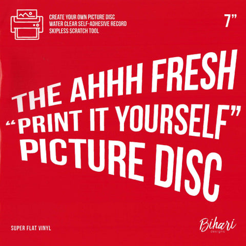 "Bihari - The Ahhh Fresh ""Print It Yourself"" Picture Disc 7"" Vinyl"