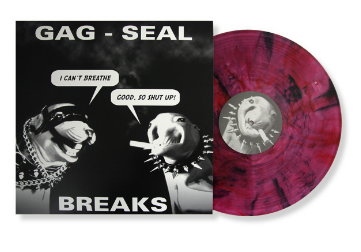 "12"" Red Vinyl Skratchy Seal: Gag-Seal Breaks"