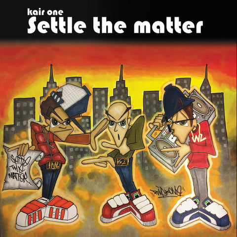 "Settle The Matter 7"" Blue Vinyl - Kair One"