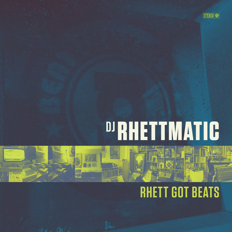 Rhettmatic - Rhett Got Beats (LP)