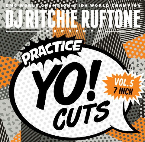 "Practice Yo! Cuts Vol. 5 7"" Orange Vinyl - TTW008"