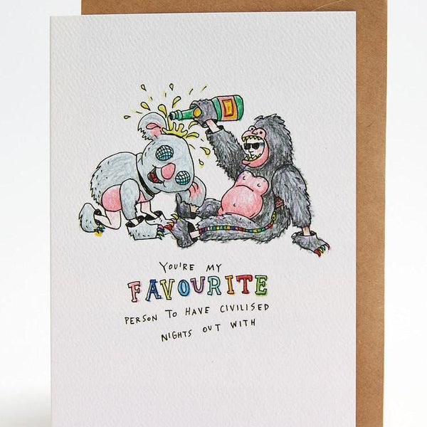Favourite person / civilised nights greeting card