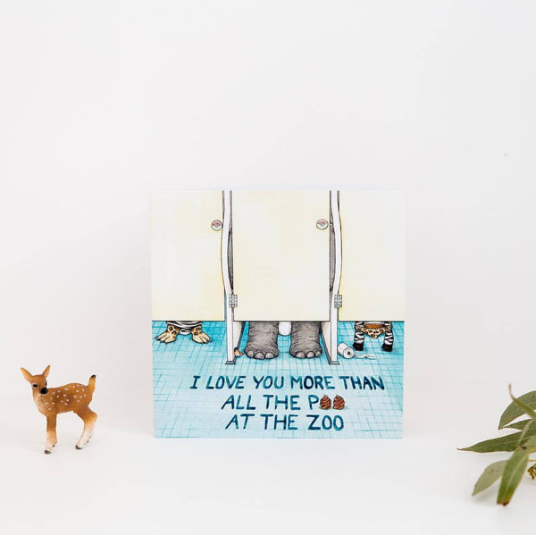 Love more than all poo at zoo greeting card