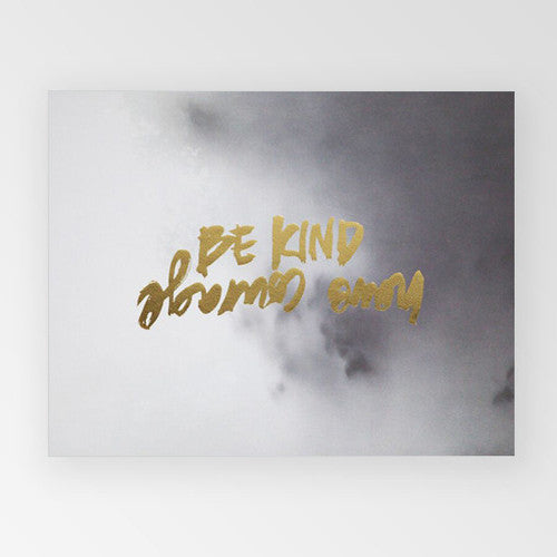 Be kind gold foil & watercolour print - Six Things - 2