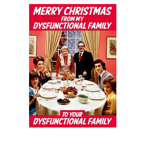 Merry Christmas from my dysfunctional family greeting card