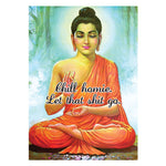 Load image into Gallery viewer, Chill homie, Let that shit go, Buddha print - Six Things - 2