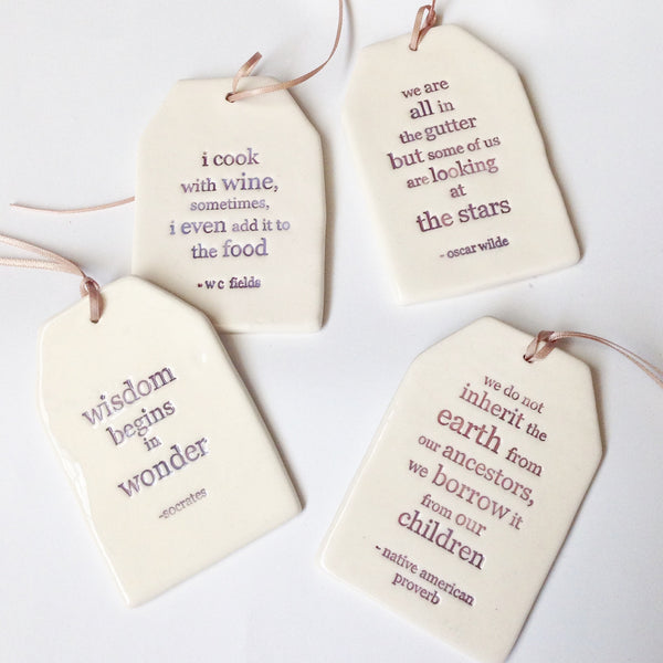 Ceramic quote gift tag ornament - Six Things - 1