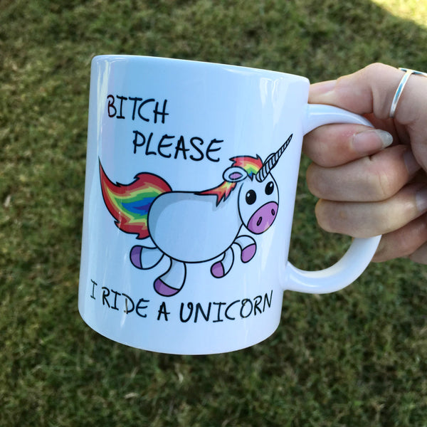 Bitch please / unicorn mug