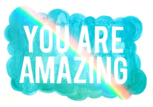 You are amazing rainbow poster print