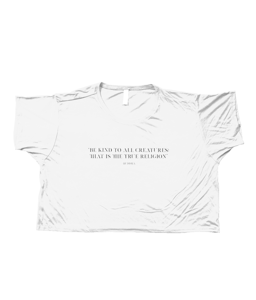 'Be Kind To All Creatures, That Is The True Religion' Cropped Boxy T-Shirt - Lonely Closet