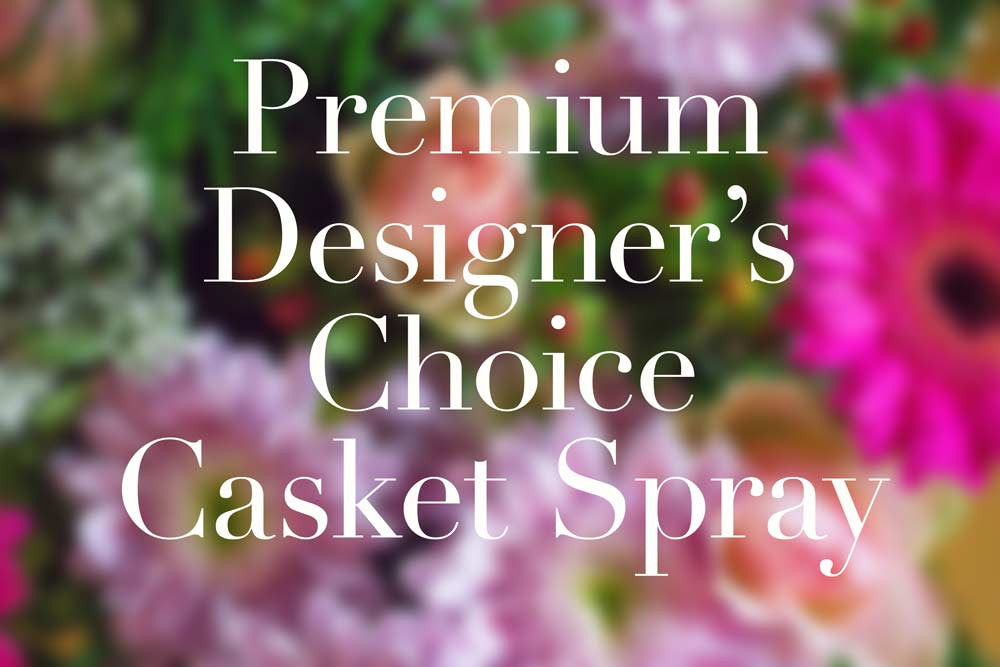 Premium Designer's Choice Casket Spray
