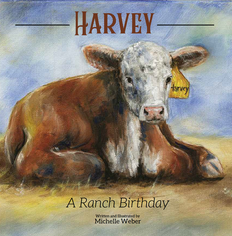 Harvey - A Ranch Birthday Children's Book