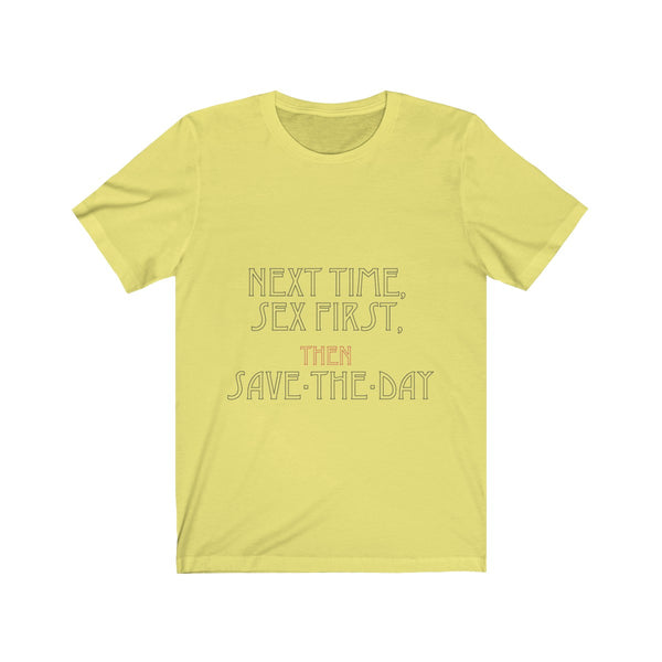 Save the Day Unisex Jersey Short Sleeve Tee