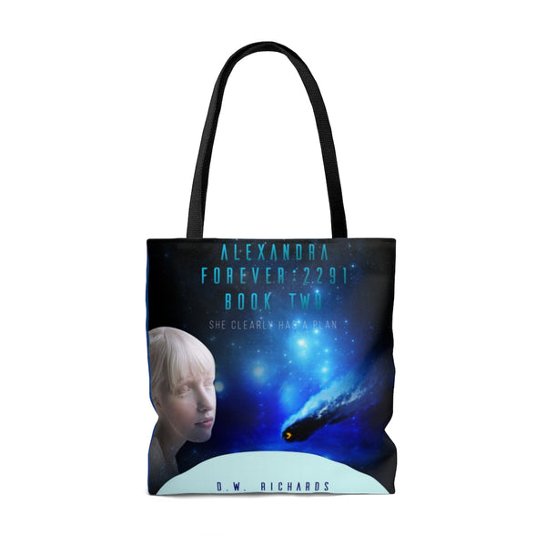 """Alexandra Forever 2291 — Book Two: She Clearly Has a Plan"" Tote Bag"