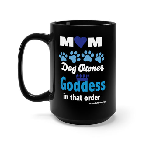 Tell mom what she already knows!  Wrap around print Black Mug 15oz