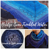 Bridge Over Troubled Water Shawl Kit, dyed to order