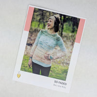 Pattern - So Faded, by Andrea Mowry, ready to ship