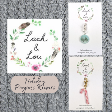 Lach and Lou Progress Keepers, assorted charms, ready to ship - SALE