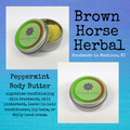 Peppermint Body Butter, Brown Horse Herbal, ready to ship