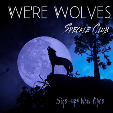 CLOSED: Halloween Club 2020 - We're Wolves Speckle - 1 Package