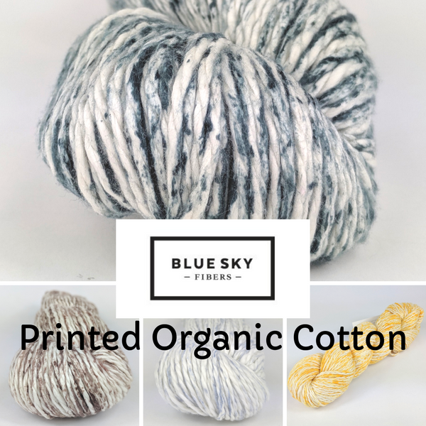 Printed Organic Cotton Worsted by Blue Sky Fibers, assorted colors, ready to ship