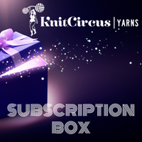 Knitcircus Subscription Yarn Box- 6 Monthly Shipments