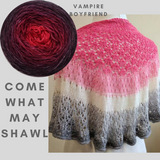 Come What May Shawl Yarn Pack, pattern not included, dyed to order