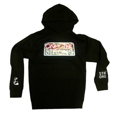 "Strong ""Only The Strong'' Hoody (Black)"