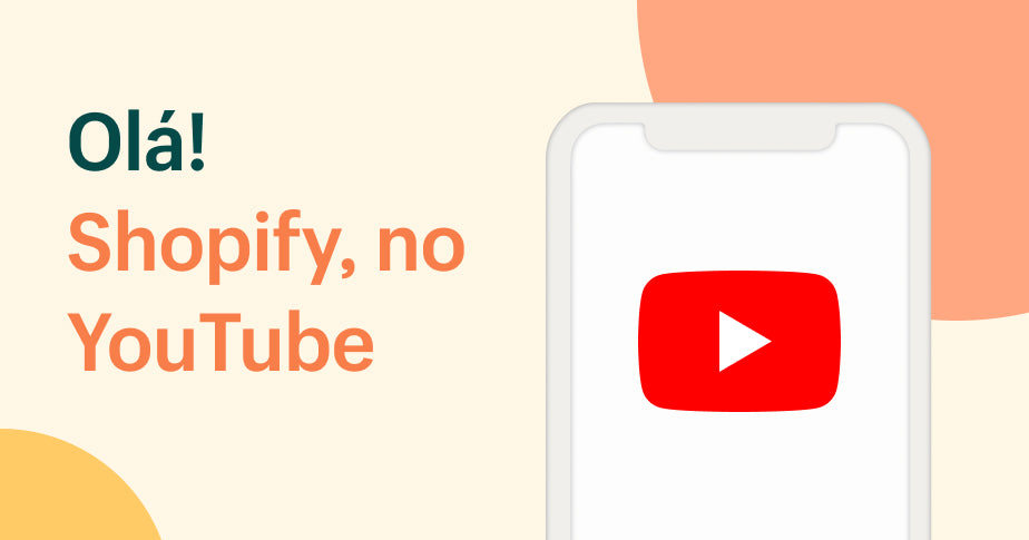 Canal do YouTube Shopify Brasil