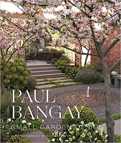 Paul Bangay Small Garden Design Book