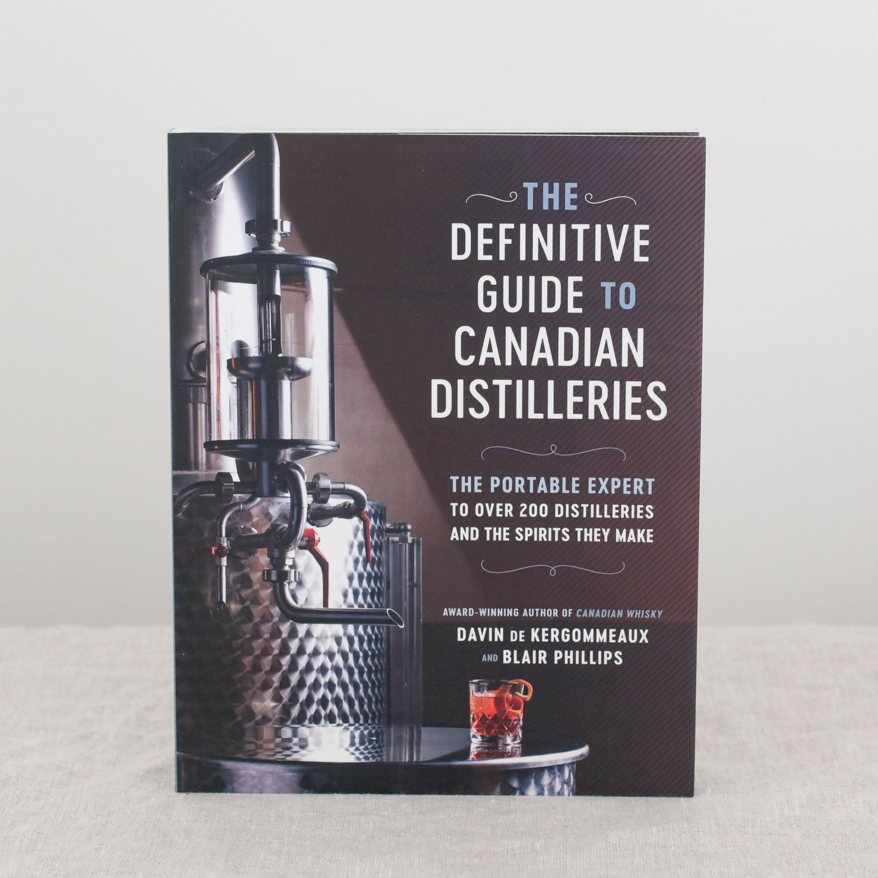 Definitive Guide to Canadian Distilleries
