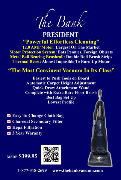The Bank President Vacuum