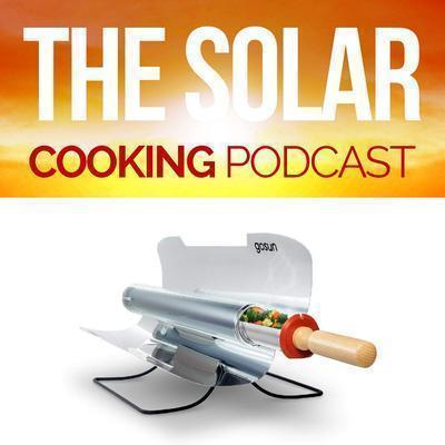 Season 1 Finale: GoSun's Story and the Future of Solar Cooking