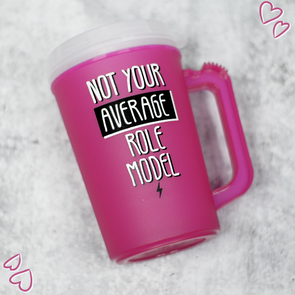Not Your Average Role Model Insulated Mug