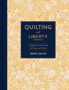 Quilting with Liberty Fabrics Book by Jenni Smith (signed copy)